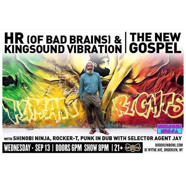 Tomorrow night...#brooklyn. HR is performing and I'm gonna be just kicking it there supporting this living Legend...Rocker T the homie will be doing his thing too...a punky reggae party!!!! If you see me, ask me for a sticker I'll have some...#brooklyn #reggae #punk @phdhrmusic #badbrains @hrdocumentary